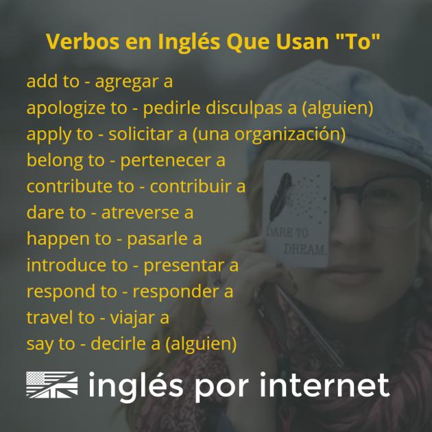 verbos en inglés con la preposición to